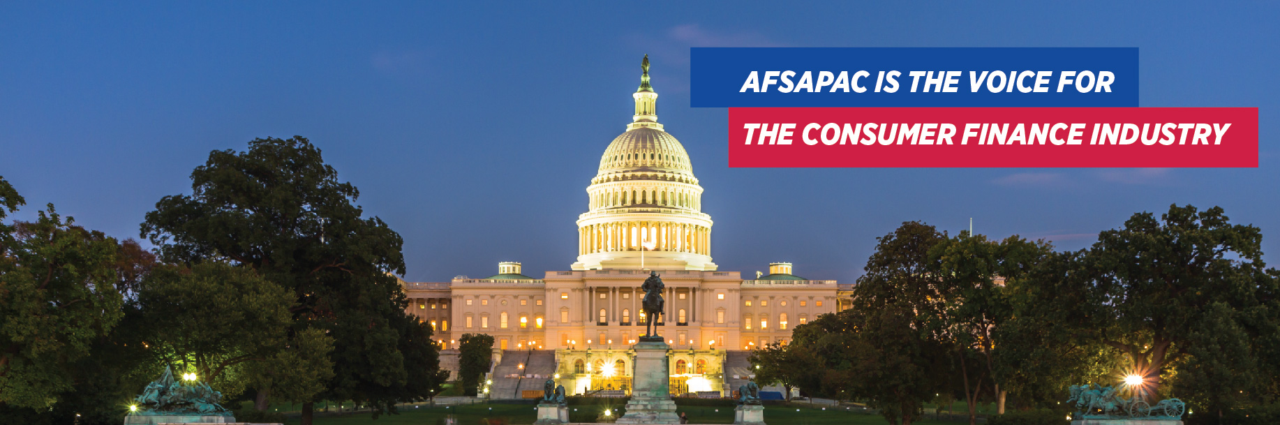 AFSA PAC is the voice for the consumer finance industry